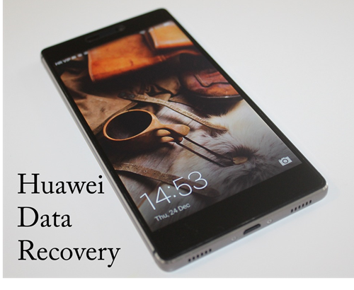 Huawei Android Data Recovery
