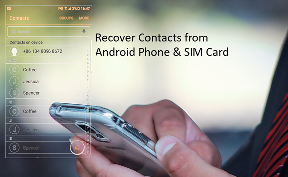 Recover Deleted Contacts from Android Phone Memory and SIM Card