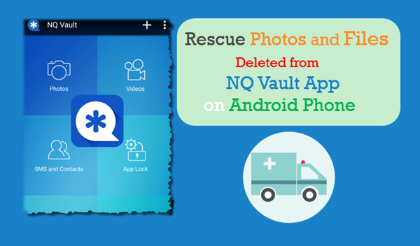 Recover Photos and Files Deleted from Vault App on Android Phone